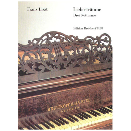 Liszt, F.: Liebesträume, Drei Notturnos