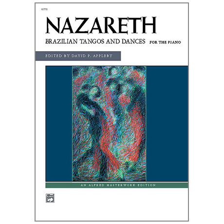 Nazareth, E.: Brazilian Tangos and Dances