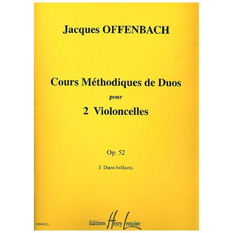Offenbach, J.: Cours Méthodiques de Duos Op. 52