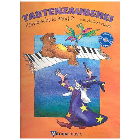 Drabon, A.: Tastenzauberei Band 2 (+CD)