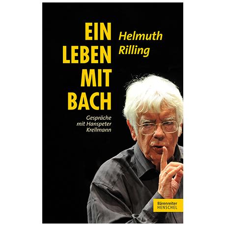 Rilling / Krellmann: Ein Leben mit Bach