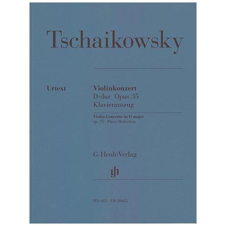 Tschaikowski, P.I.: Violinkonzert D-Dur Op. 35