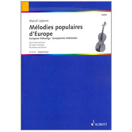 Lejeune: Melodies populaires d'Europe