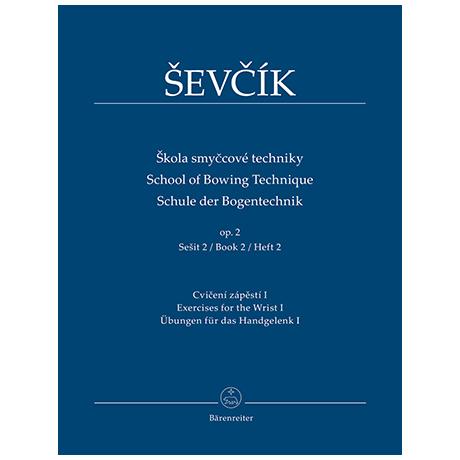 Sevcik, O.: Schule der Bogentechnik Op. 2 Heft 2