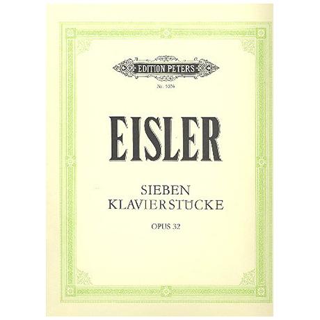 Eisler, H.: Sieben Klavierstücke Op. 32