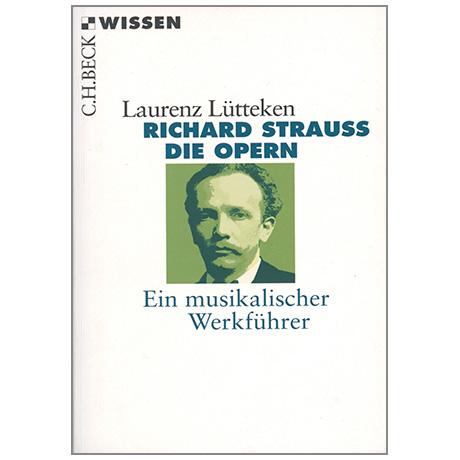Lütteken, L.: Richard Strauss - Die Opern