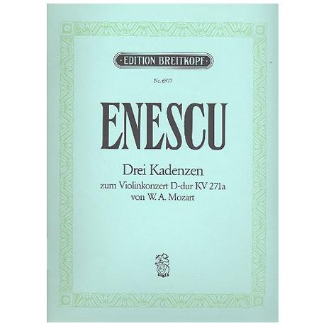 Mozart, W. A.: Kadenz zu Violinkonzert Nr. 7 KV 271a D-Dur (Enescu)