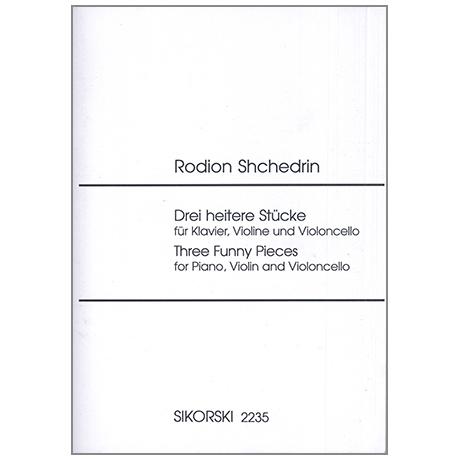 Schtschedrin, R.: 3 heitere Stücke