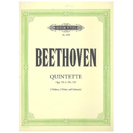 Beethoven, L.v.: Streichquintette op. 4, 29, 104, 137