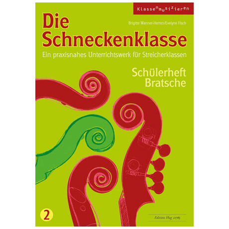 Wanner-Herren, B. / Fisch, E.: Die Schneckenklasse Band 2