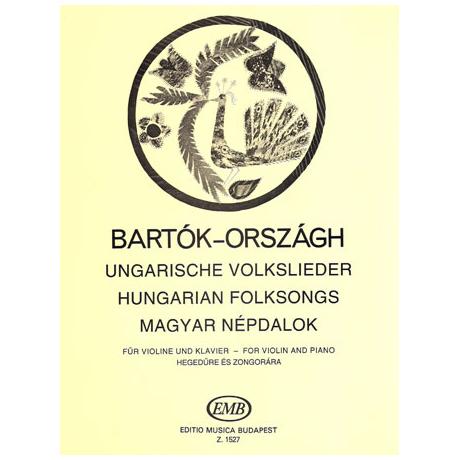 Bartók, B.: Ungarische Volkslieder