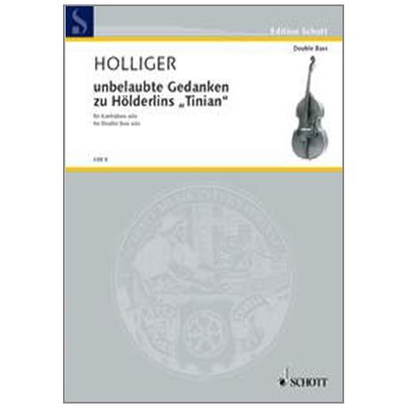 Holliger: unbelaubte Gedanken zu Hölderlis »Tinian« (2002)
