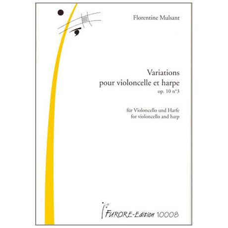Mulsant, F.: Variations pour violoncelle et harpe Op.10 Nr.3