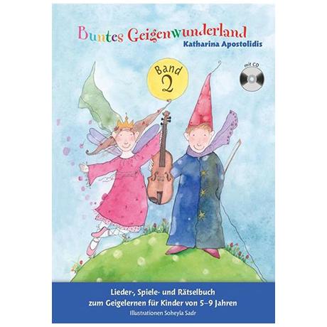 Apostolidis, K.: Buntes Geigenwunderland – Band 2 (+CD)