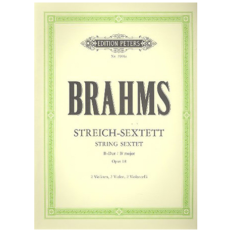 Brahms, J.: Streichsextett Nr. 1 B-Dur, Op. 18