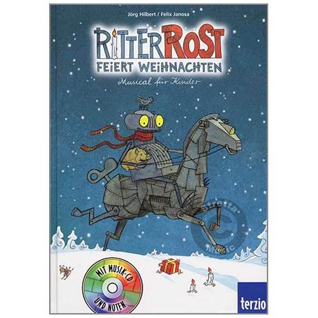 Hilbert / Janosa: Ritter Rost feiert Weihnachten (+CD)