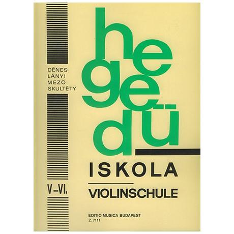 Dénes, L.: Hegedü Iskola – Violinschule 5/6