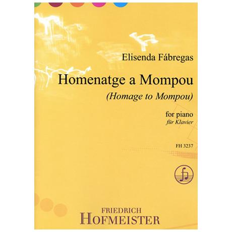 Fábregas, E.: Homenatge a Mompou ( Homage to Mompou)