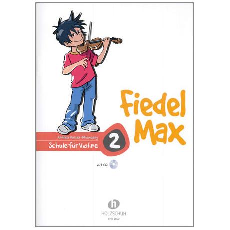 Holzer-Rhomberg, A.: Fiedel-Max für Violine Schule 2 (+CD)