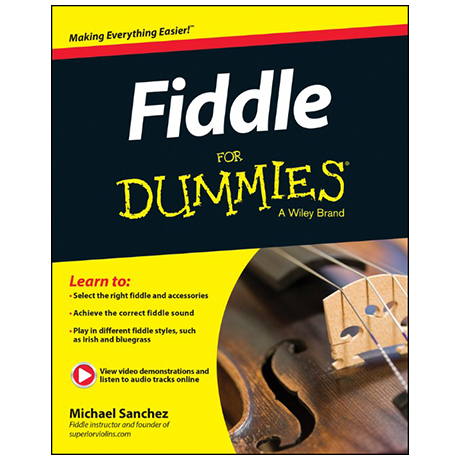 Sanchez, M.: Fiddle for Dummies »Making Everything Easier!« (+Download)