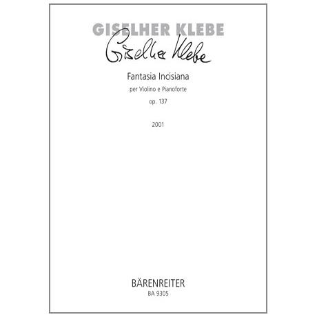 Klebe, G.: Fantasia Incisiana Op. 137