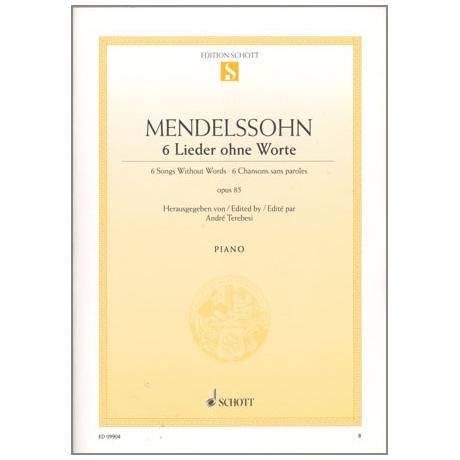 Mendelssohn, B. F.: 6 Lieder ohne Worte Op. 85