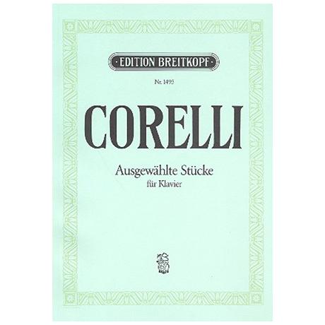 Corelli, A.: Ausgewählte Stücke