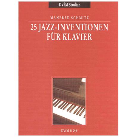 Schmitz, M.: 25 Jazz-Inventionen