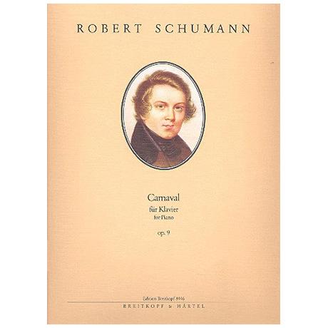 Schumann, R.: Carnaval op. 9
