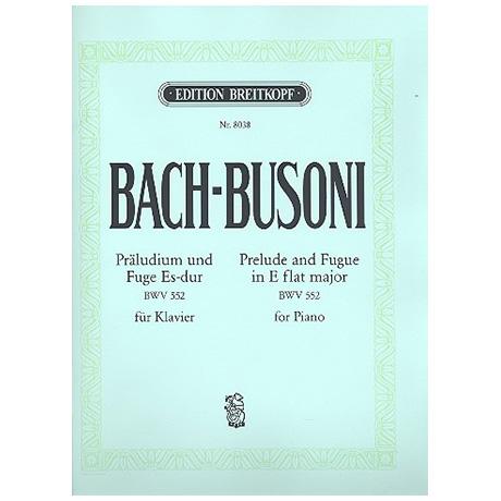 Bach-Busoni: Präludium und Fuge Es-Dur für Orgel