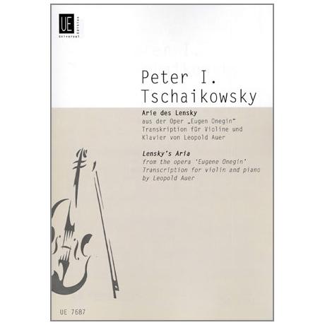 Tschaikowski, P.I.: Arie des Lensky aus der Oper »Eugen Onegin«