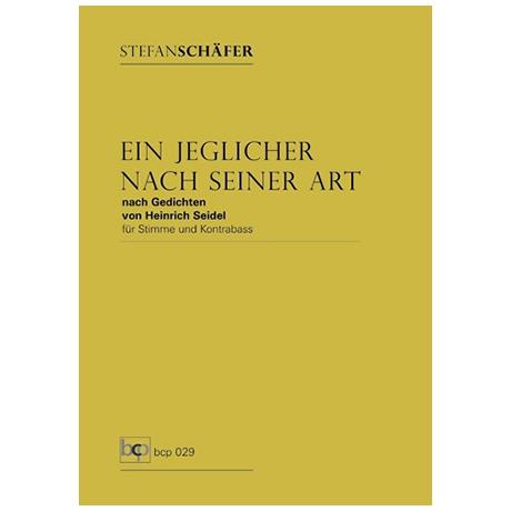 Schäfer, S.: Ein jeglicher nach seiner Art – nach Gedichten von Heinrich Seidel