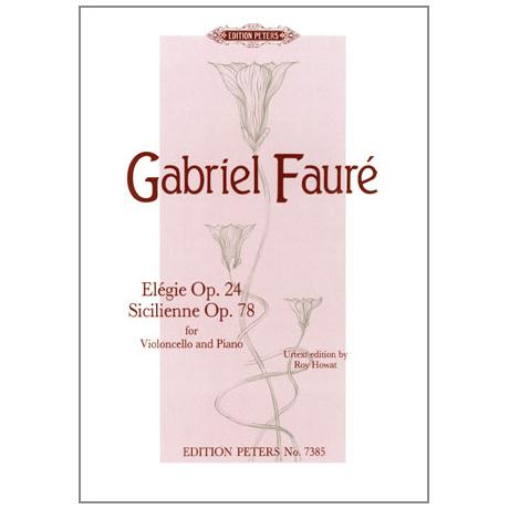 Faure, G.: Elegie Op.24 und Sicilienne Op.78