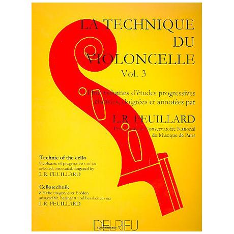 Feuillard, L.R.: La technique du violoncelliste Band 3