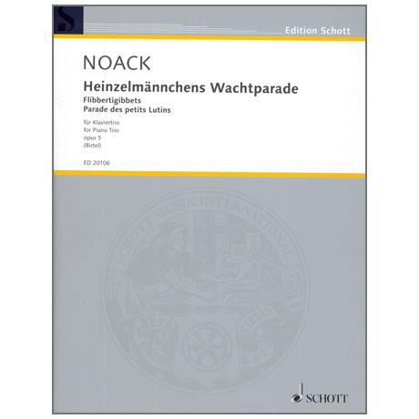 Noack, K.: Heinzelmännchens Wachtparade Op. 5