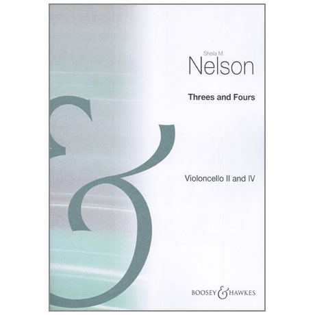 Nelson, S.: Threes and Fours – Cello II und IV