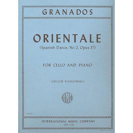 Granados, E.: Orientale. Spanischer Tanz Nr. 2 (Piatigorsky)