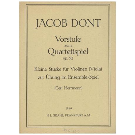 Dont, J.: Vorstufe zum Quartettspiel Op.52