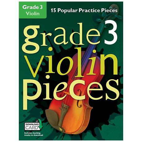 Hussey, Chr.: Grade 3 Violin Pieces (+Download Card)