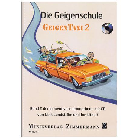 """Utbult, J. / Lundström, U.: Die Geigenschule """"Geigentaxi"""" Band 2 (+CD)"""