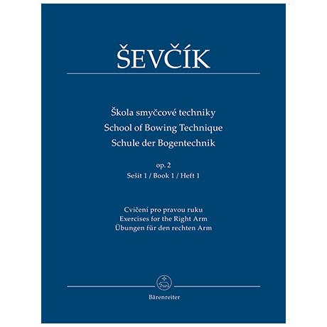 Sevcik, O.: Schule der Bogentechnik Op. 2 Heft 1