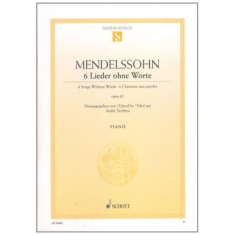 Mendelssohn Bartholdy, F.: 6 Lieder ohne Worte Op. 62