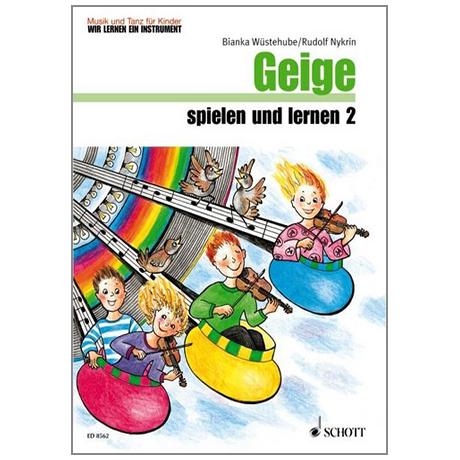 Wüstehube, B. / Nykrin, R.: Geige spielen und lernen 2