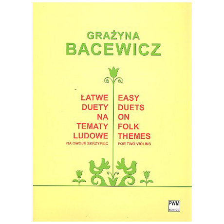 Bacewicz, G.: Easy Duets on Folk Themes