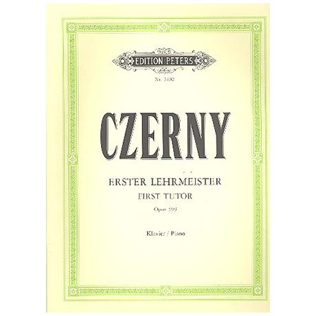 Czerny, C.: Erster Lehrmeister Op. 599