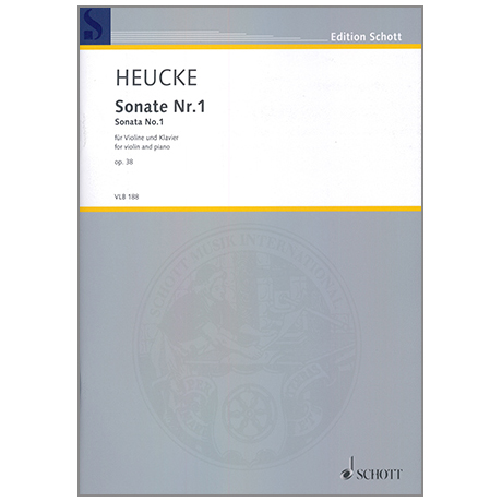 Heucke, S.: Violinsonate Nr. 1 Op. 38