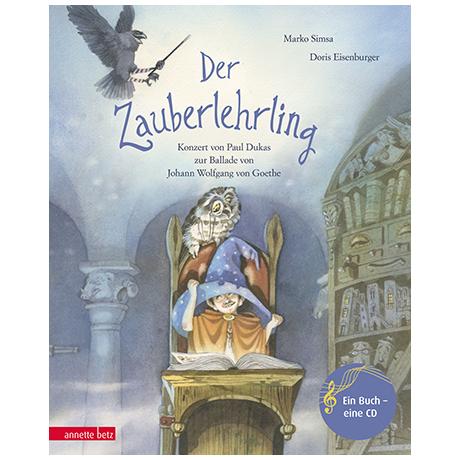 Simsa, M. / Eisenburger, D.: Der Zauberlehrling – Konzert von Paul Dukas (+CD)