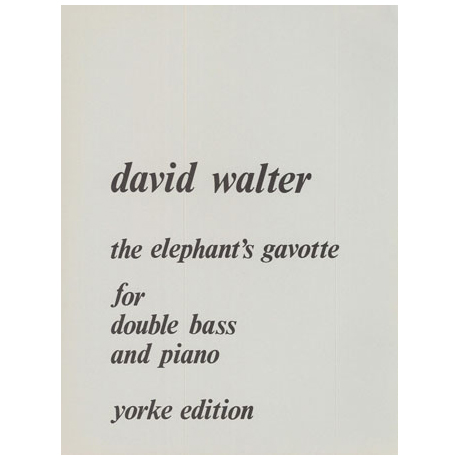 Walter, D.: The Elefant's Gavotte