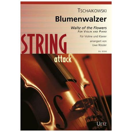 Tschaikowski, P.I.: Blumenwalzer, aus der »Nussknacker-Suite«