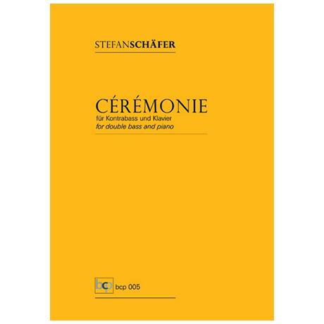 Schäfer, S.: Cérémonie (Histoires Nr. 2)